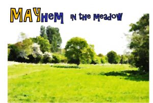 Mayhem in the meadow