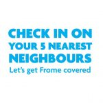Let's get Frome covered – check in on your 5 nearest neighbours